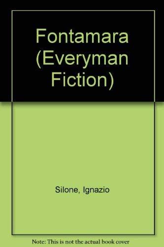 Fontamara (Everyman Fiction): Ignazio Silone, E.