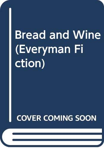 9780460024556: Bread and Wine (Signet Classics)