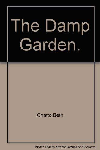 9780460024570: The Damp Garden