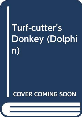 9780460027229: Turf-cutter's Donkey (Dolphin)