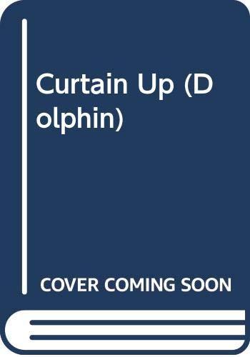 9780460027434: Curtain Up (Dolphin)