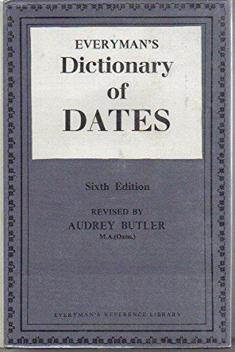 9780460030205: Everyman's Dictionary of Dates (Aldine Paperbacks)