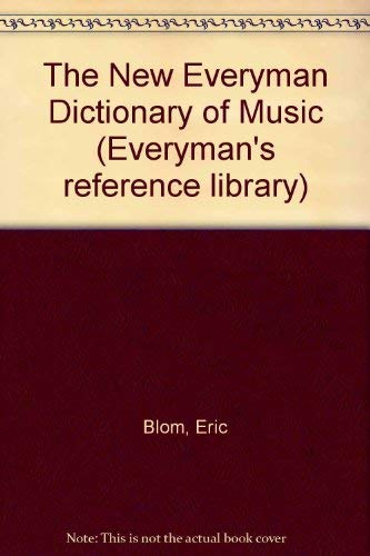 9780460030373: The New Everyman Dictionary of Music (Everyman's reference library)