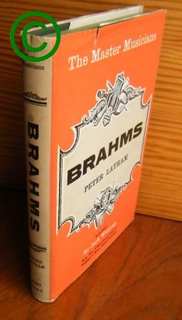 Brahms (Master Musician): Latham, Peter