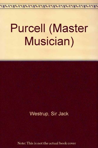 9780460031127: Purcell (Master Musician)