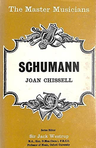 9780460031141: Schumann (Master Musician)