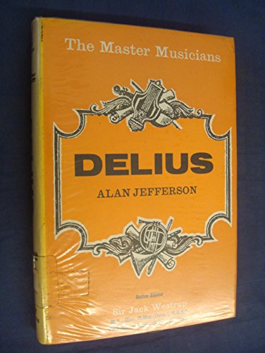 9780460031318: Delius (Master Musician)