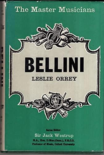 9780460031325: Bellini (Master Musician)