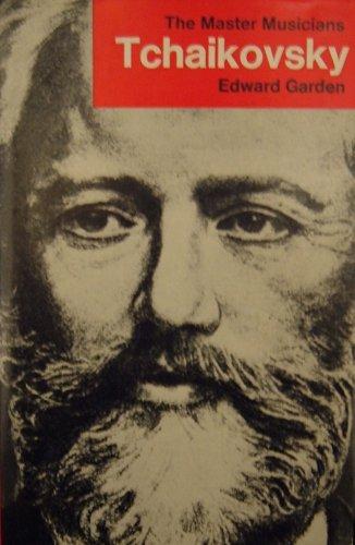 9780460031424: Tchaikovsky (Master Musician)