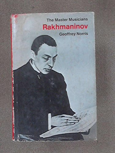 9780460031455: Rachmaninoff (Master Musician)