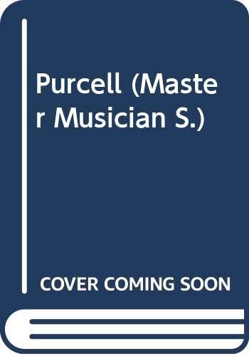 9780460031509: Purcell (Master Musician)