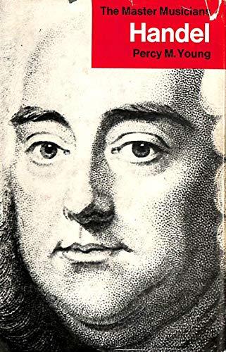 9780460031615: Handel (Master Musicians)