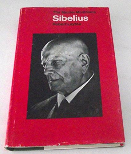 9780460031691: Sibelius (The Master Musicians)