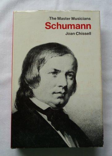9780460031707: Schumann (Master Musician)