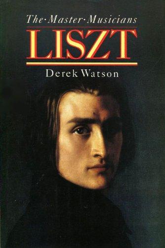9780460031745: Liszt (Master Musicians Series)