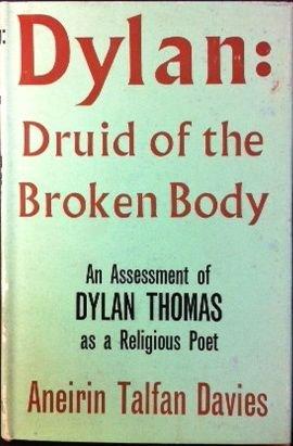 Dylan : Druid of the Broken Body: Aneirin Talfan Davies