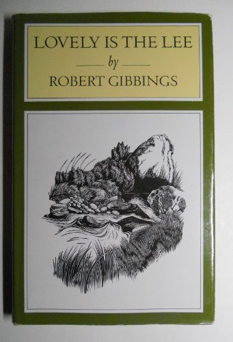 Lovely is the Lee: Gibbings, Robert