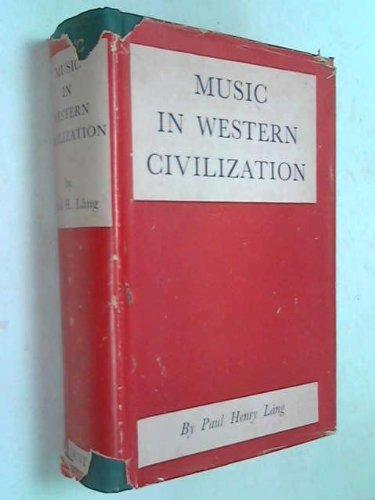 9780460035811: Music in Western Civilization