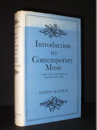 9780460035873: Introduction to Contemporary Music