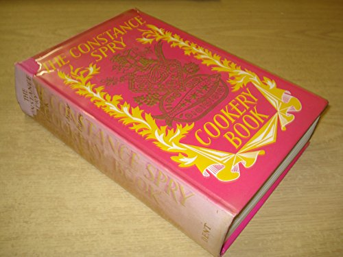 9780460036849: The Constance Spry Cookery Book