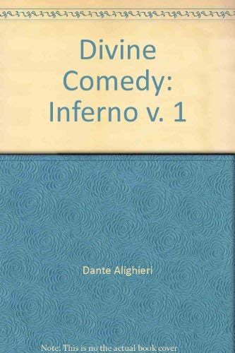 The Inferno of Dante Alighieri: Alighieri, Dante