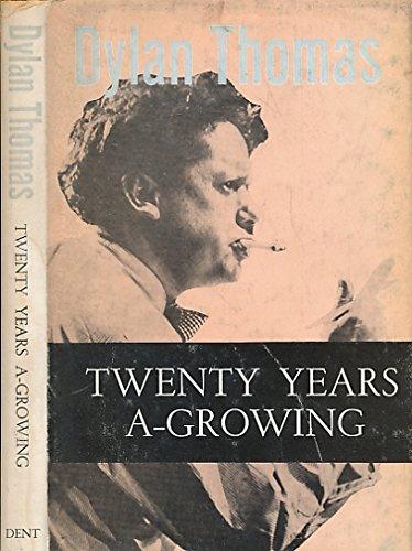 9780460037112: Twenty Years a-Growing