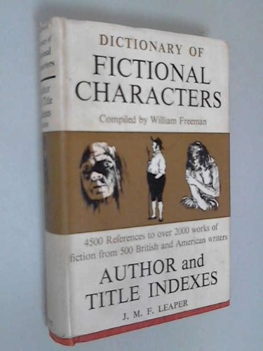 9780460037983: Dictionary of fictional characters
