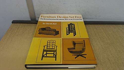 9780460038119: Furniture Design Set Free: The British Furniture Revolution, 1851 to the Present Day