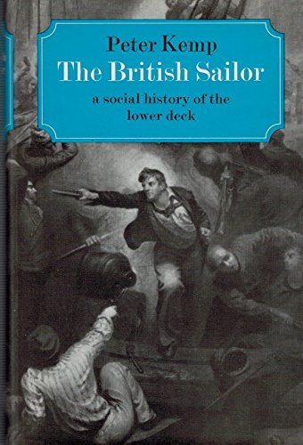 British Sailor: Social History of the Lower Deck
