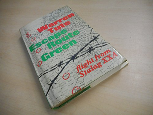 9780460039635: Escape Route Green: Flight from Stalag XXA