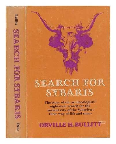 Search for Sybaris: Bullitt, Orville H