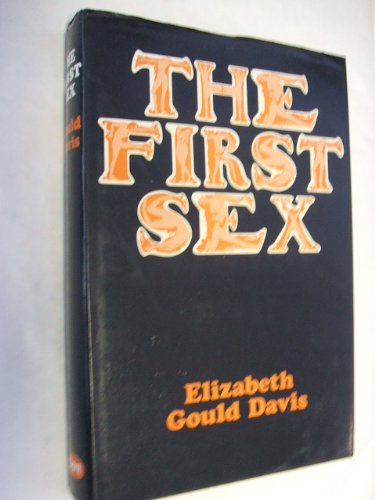 9780460041164: The First Sex