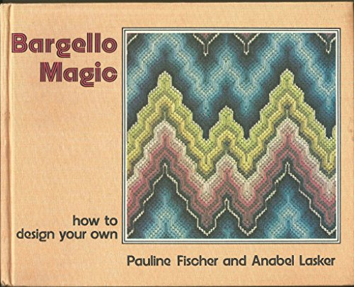 9780460041720: Bargello Magic: How to Design Your Own