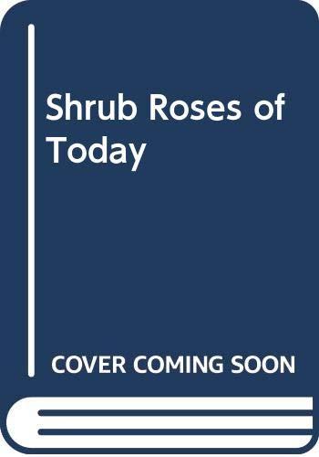 Shrub Roses of Today (9780460041775) by Thomas, Graham Stuart