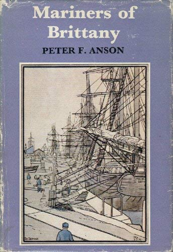 Mariners of Brittany: Peter F. Anson