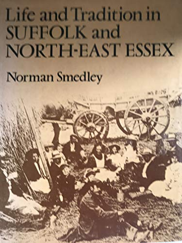 9780460042215: Life and Tradition in Suffolk and North-east Essex