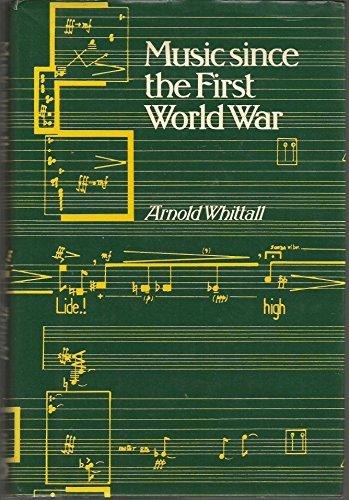 9780460042550: Music Since the First World War