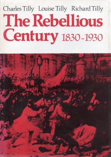 9780460042888: Rebellious Century, 1830-1930