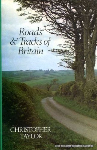 9780460043298: Roads and Tracks of Britain