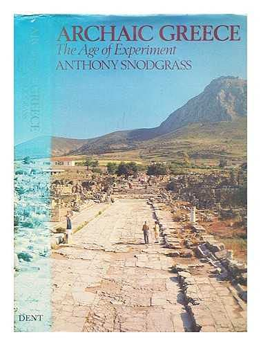 9780460043380: Archaic Greece: The Age of Experiment