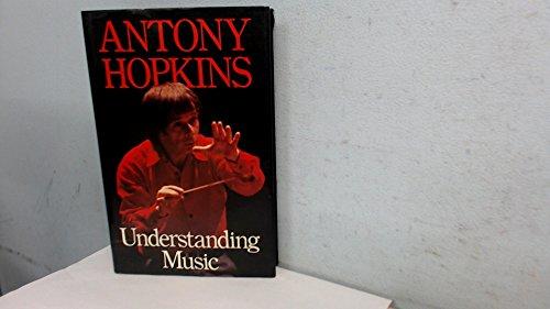 9780460043762: Understanding Music