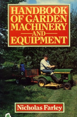 Handbook of Garden Machinery and Equipment
