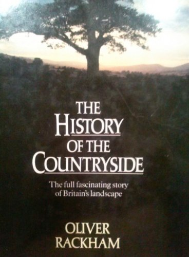 9780460044493: The History of the Countryside
