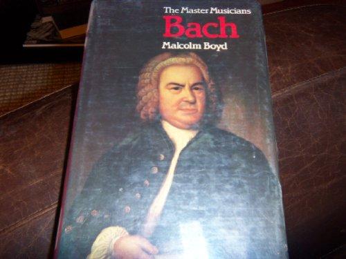 9780460044660: Bach (Master Musicians Series)