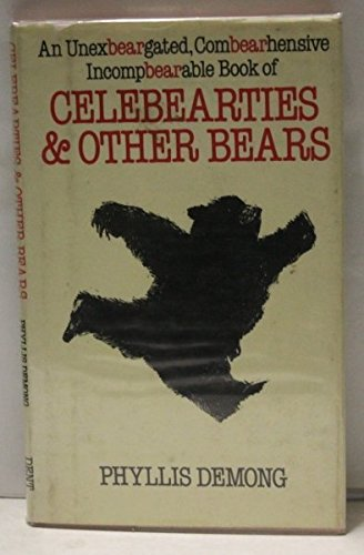 9780460045063: Celebearties and Other Bears