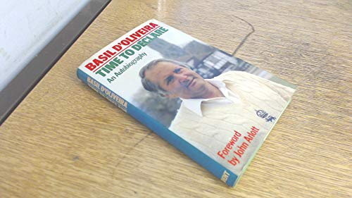 Time to Declare An Autobiography: D'Oliveira, Basil