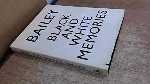 Black and White Memories: Photographs, 1948-1969: Bailey, David