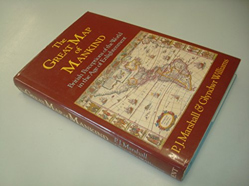9780460045544: The Great Map of Mankind: British Perceptions of the World in the Age of Enlightenment