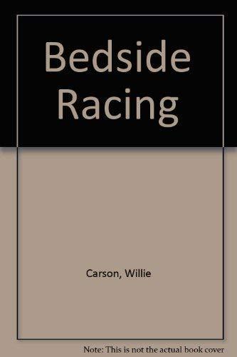 9780460045599: Bedside Racing