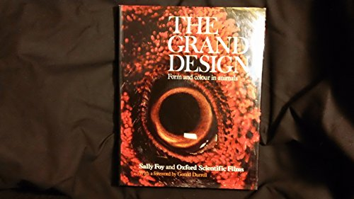 9780460045711: THE GRAND DESIGN Form and Colour in Animals